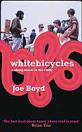 White Bicycles: Making Music in the 1960s Cover