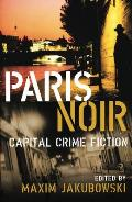 Paris Noir: Capital Crime Fiction Cover