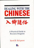 Dealing With The Chinese
