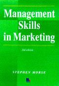 Management Skills In Marketing 3rd Edition