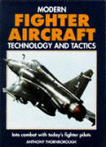 Modern Fighter Aircraft Technology & Tactics