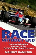 Race Without End The Grind Behind the Glamour of the Sasol Jordon Grand Prix Team