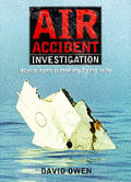 Air Accident Investigation How Science I