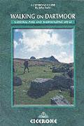Walking on Dartmoor: National Park and Surrounding Areas