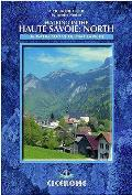 Walking in the Haute Savoie: North: Book 1: South of Lake Geneva (Salyve, Vally Verte Chablais)