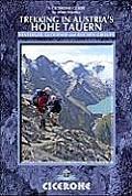 Cicerone Trekking in Austria's Hohe Tauern: The Reichen, Venediger and Gross Glockner Groups (Cicerone Guides)