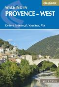 Walking in Provence - West: Drome Provencal, Vaucluse, Var