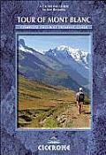 Tour of Mont Blanc Complete Two Way Trekking Guide