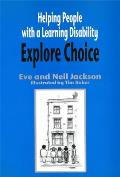 Helping People with a Learning Disability Explore Choice - Helping People with a Learning Disability Explore Relationships