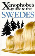 Xenophobes Guide to the Swedes