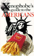 Xenophobes Guide To The Americans