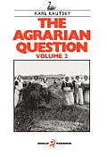 The Agrarian Question, Volume 2
