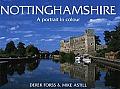 Nottinghamshire a Portrait in Colour