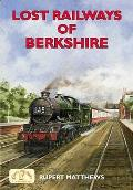 Lost Railways of Berkshire