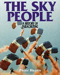 Sky People A History Of Parachuting