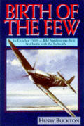 Birth of the Few 16 October 1939 RAF Spitfires Win their First Battle with the Luftwaffe