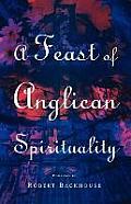 A Feast of Anglican Spirituality