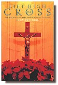 Lift High the Cross: Anglo-Catholics and the Congress Movement