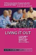 Living It Out: A Survival Guide for Lesbian, Gay and Bisexual Christians and Their Friends, Families and Churches