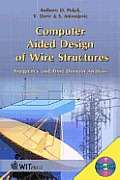 Computer Aided Design of Wire Structures
