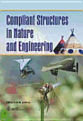 Compliant Structures in Nature and Engineering