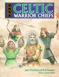 Celtic Warrior Chiefs