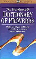 Wordsworth Dictionary Of Proverbs