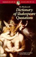 Wordsworth Dictionary Of Shakespeare Quotations