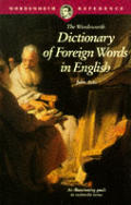 Wordsworth Dictionary Of Foreign Words In Engl