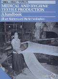 Medical & Hygiene Textile Production: A Handbook Cover