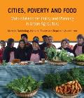 Cities, Poverty and Food: Multi-Stakeholder Planning in Urban Agriculture