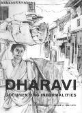 Dharavi: Documenting Informalities