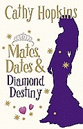 Mates Dates & Diamond Destiny