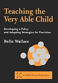 Teaching the Very Able Child: Developing a Policy and Adopting Strategies for Provision