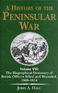 History of the Peninsular War #08: The Biographical Dictionary of British Officers Killed and Wounded, 1808-1814