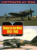 Defeat In The West 1943 1945