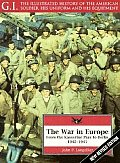 War in Europe From the Kasserine Pass to Berlin 1942 1945
