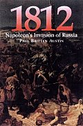 1812: Napoleon's Invasion of Russia