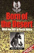 Born of the Desert