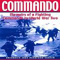Commando: Memoirs of a Fighting Commando in World War II