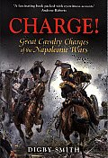 Charge Great Cavalry Charges of the Napoleonic Wars