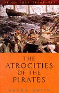 Atrocities Of The Pirates