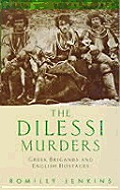 Dilessi Murders: Greek Brigands & English Hostages