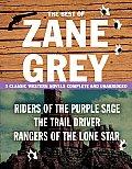 Best of Zane Grey 3 Classic Western Novels Complete & Unabridged