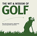 The Wit & Wisdom of Golf. Compiled by Nick Holt