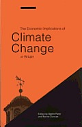 Economic Implications of Climate Change in Britain.
