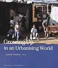 Growing Up in an Urbanisi