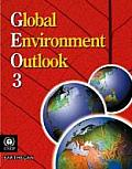 Global Environment Outlook 3: Past, Present and Future Perspectives