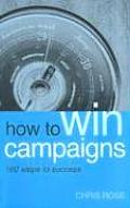 How to Win Campaigns 100 Steps to Success