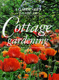 Gardeners Guide To Cottage Gardening